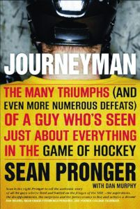 Sean Pronger's Journeyman, The Life of a 4th Liner